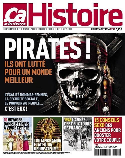 Ça M'Intéresse Histoire N°37 Juillet-Aout 2016