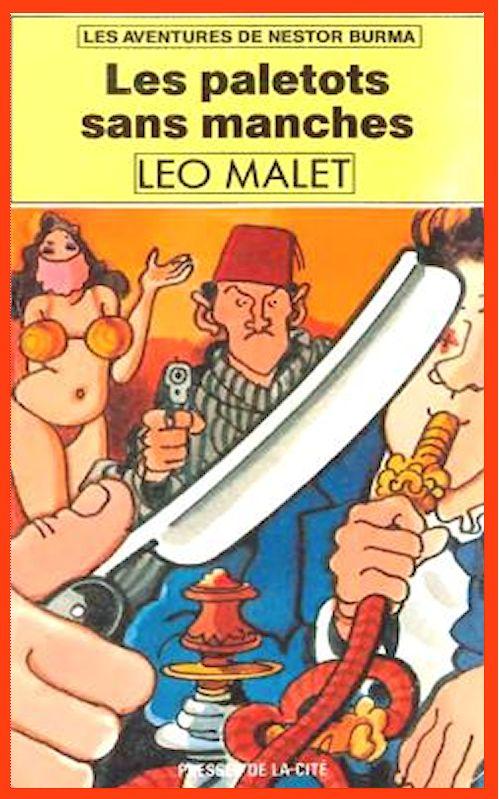 Léo Malet – Les Paletots Sans Manches