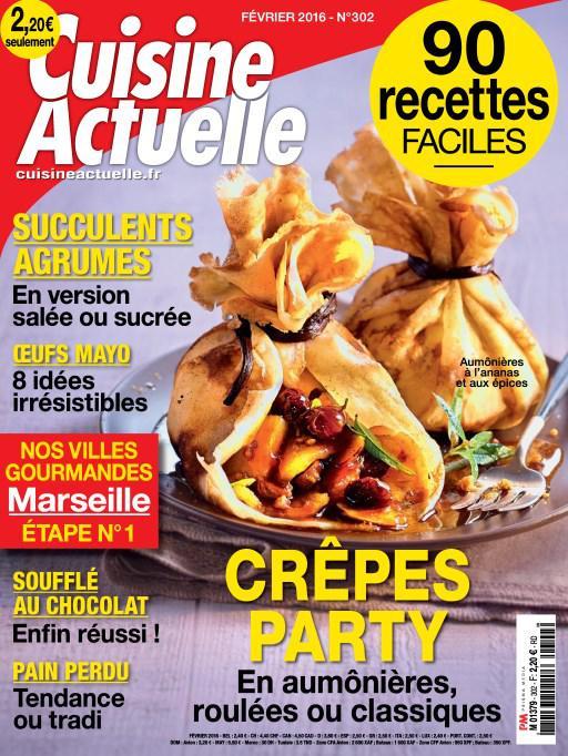 Cuisine Actuelle N°302 – Février 2016