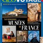 Geo Voyage N°18 - Les Nouveaux Musées De France