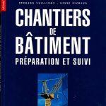 Chantiers De bâtiment - Préparation et Suivi