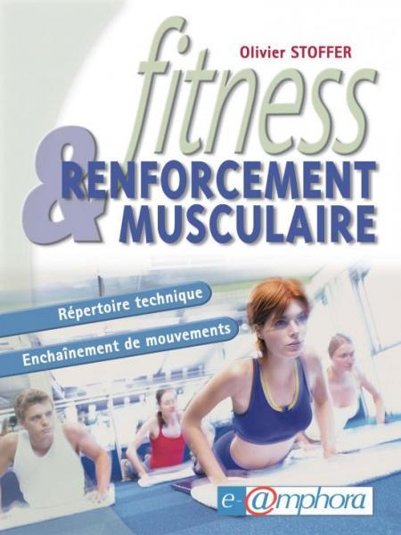 Fitness Et Renforcement Musculaire – Répertoire Technique – Enchaînement De Mouvements