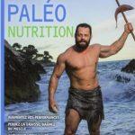 Paléo nutrition - Le guide paléo pour la santé et la performance