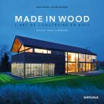 Made in Wood - l'art de construire en bois