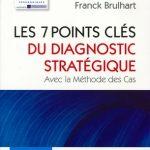 Les 7 Points Clés Du Diagnostic Stratégique - Eyrolles