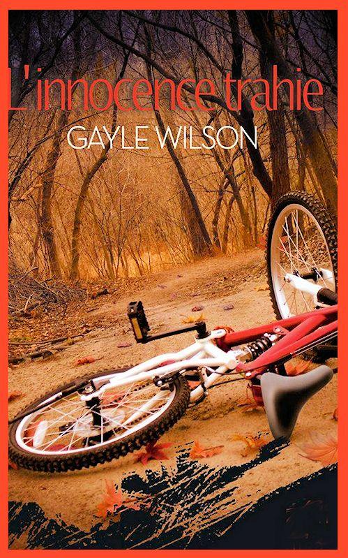 Gayle Wilson – L'innocence Trahie