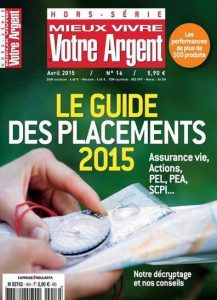 Mieux Vivre Votre Argent Hors Série N°16 - Avril 2015