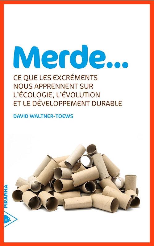 David Waltner-Toews – Merde (2015)