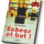 Echecs et but ! - Axl Cendres