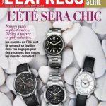 L'Express Hors Série Horlogerie N°40 - Ete 2015