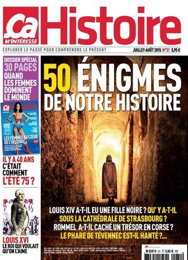 Ça M'Intéresse Histoire N°31 – Juillet-Aout 2015