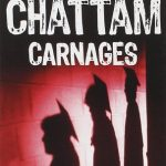 Carnages Maxime Chattam