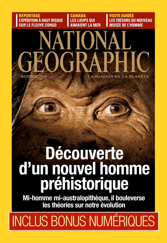 National Geographic N°193 – Octobre 2015