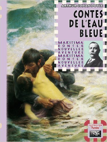 Arthur Conan Doyle – Contes De L'Eau Bleue