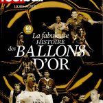 France Football Hors Série - 60 Ans La Fabuleuse Histoire Des Ballons D'or