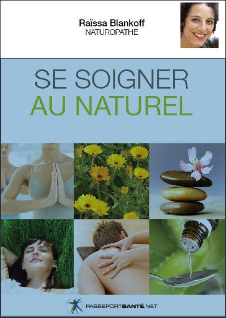Raïssa Blankoff – Se soigner au naturel