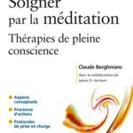 Soigner Par La Méditation - Elsevier Masson