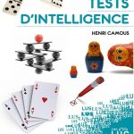 Tests D'intelligence - Henri Camous