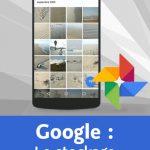 Video2barin - Découvrir le stockage de photos avec Google