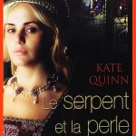 Kate Quinn - Le Serpent Et La Perle (2015)