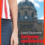 Laurel Zuckerman - Sorbonne Confidential