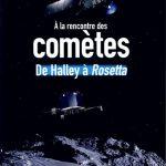 À La Rencontre Des Comètes (2015)