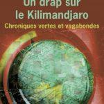 Dessaint - Un Drap Sur Le Kilimandjaro