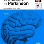 La Maladie De Parkinson - 3° édition