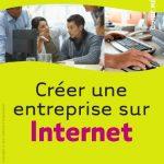 Sabrina Losio et Elizabeth Vinay - Créer une entreprise sur Internet