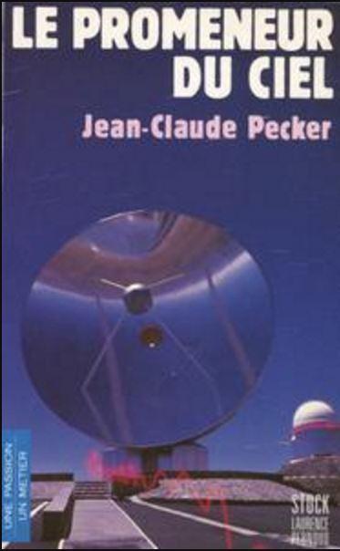 Jean-Claude Pecker, «Le promeneur du ciel»