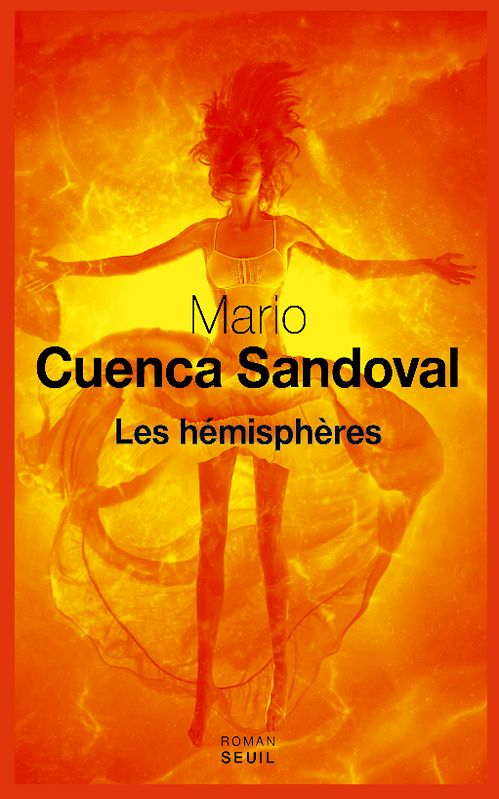Mario Cuenca Sandoval – Les Hémisphères (2015)