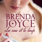 Brenda JOYCE - La Rose Et Le Loup