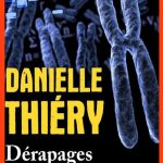 Danielle Thiéry - Dérapages (2015)