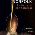 Le Festin De John Saturnal De Lawrence Norfolk