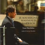 Je Soussigné - Mahmoud Darwich