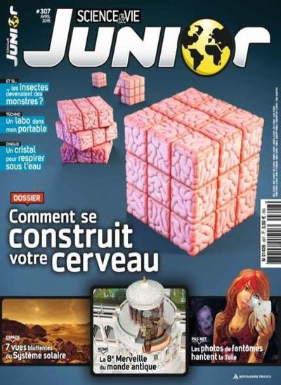 Science et Vie Junior N°307 – Avril 2015