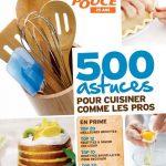 Coup de Pouce - 500 astuces pour cuisiner comme les pros