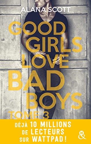 Good Girls Love Bad Boys – Tome 3 (2018)