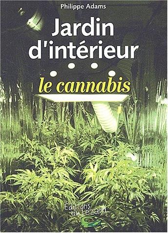Jardin d'intérieur : le cannabis