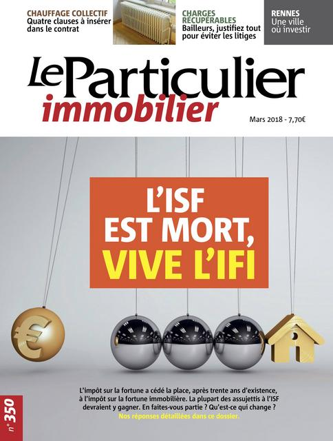 Le Particulier Immobilier N°350 – Mars 2018