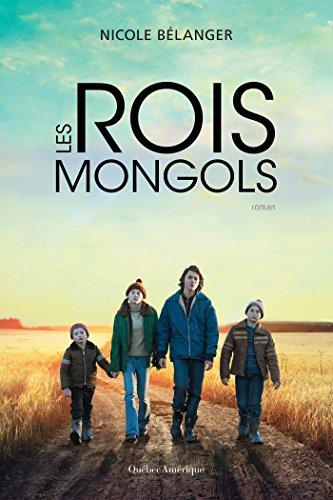 Les Rois mongols – Nicole Belanger (2017)
