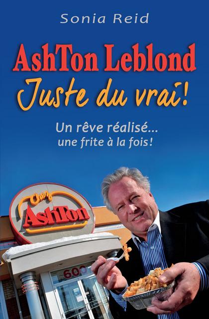 Sonia Reid – Ashton Leblond Juste du vrai ! (2017)