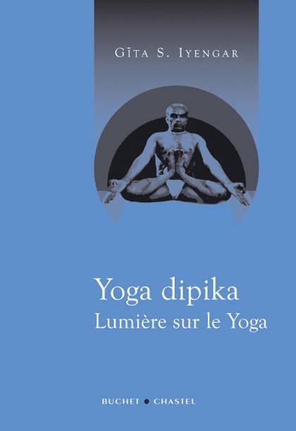 Yoga Dipika – Lumière sur le Yoga