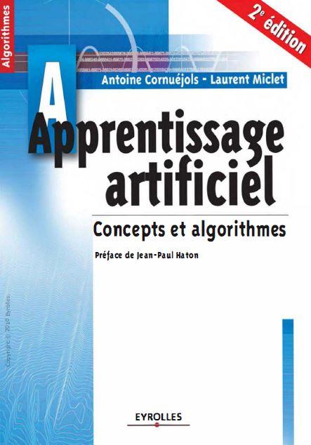 Apprentissage artificiel – Concepts et algorithmes