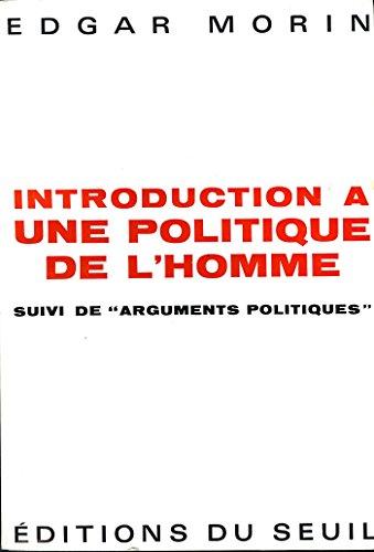 Introduction à une politique de l'homme – Edgar Morin
