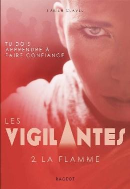 Les Vigilantes – Tome 2 : La flamme – Fabien Clavel (2018)