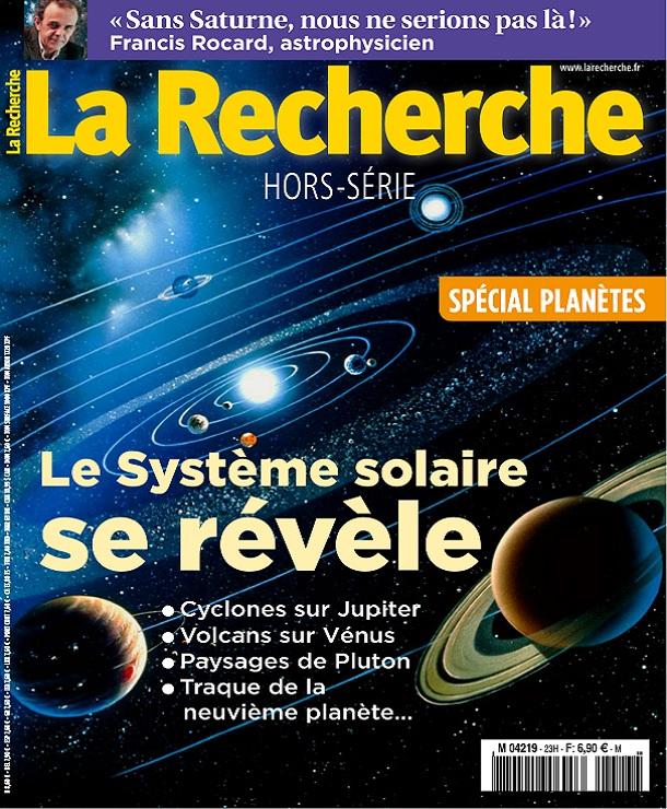 La Recherche Hors Série N°23 – Spécial Planètes