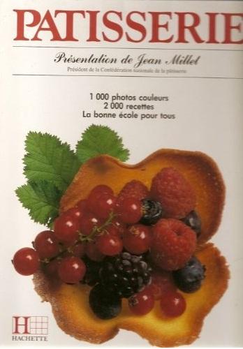 Patisserie-1000 photos couleurs 2000 recettes, La bonne école pour tous