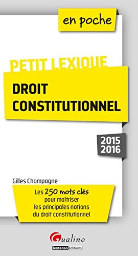 Petit lexique – Droit constitutionnel