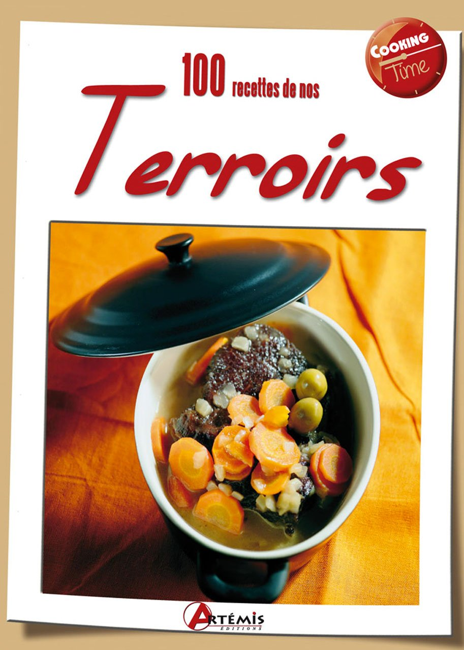 100 recettes de nos terroirs